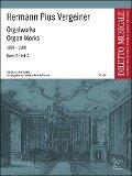 Orgelwerke 1884 - 1888 Band II - Hermann Pius Vergeiner