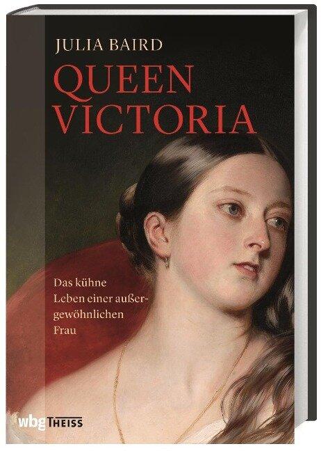 Queen Victoria - Julia Baird