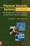 Physical Security Systems Handbook - Michael Khairallah