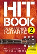 Hitbook 2 - 100 Chart Hits für Gitarre -