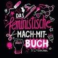 Das feministische Mach-Mit-Buch - Gemma Correll