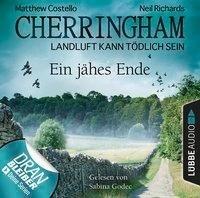 Cherringham - Landluft kann tödlich sein, Folge 31: Ein jähes Ende - Matthew Costello, Neil Richards