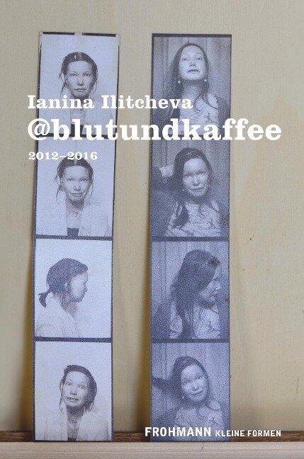 @blutundkaffee - Ianina Ilitecheva