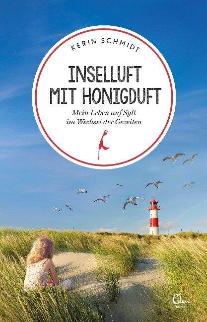 Inselluft mit Honigduft - Kerin Schmidt