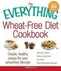 The Everything Wheat-Free Diet Cookbook - Lauren, CN Kelly