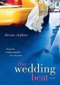 The Wedding Beat - Devan Sipher
