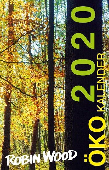 Robin Wood Ökokalender 2020 -