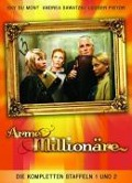 Arme Millionäre - Natalie Scharf, Andrej Melita, Siggi Müller