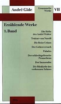 Erzählende Werke 1 - André Gide