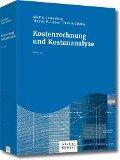 Kostenrechnung und Kostenanalyse - Adolf G. Coenenberg, Thomas M. Fischer, Thomas Günther