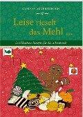 Kleines Adventsbuch - Leise rieselt das Mehl ... -