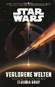 Star Wars: Verlorene Welten (Journey to Star Wars: Das Erwachen der Macht) - Claudia Gray
