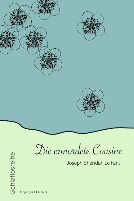 Die ermordete Cousine - Joseph Sheridan Le Fanu