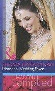 Monsoon Wedding Fever (Mills & Boon Modern Tempted) - Shoma Narayanan