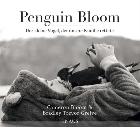 Penguin Bloom - Cameron Bloom, Bradley Trevor Greive