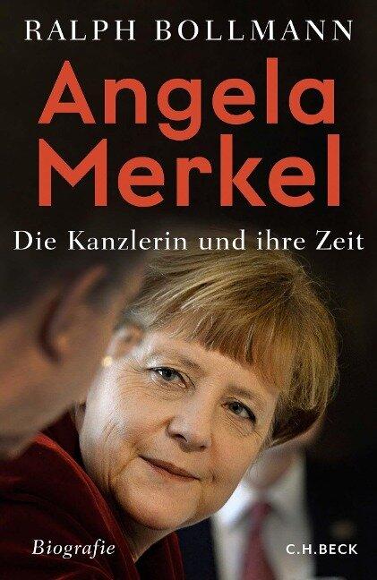 Angela Merkel - Ralph Bollmann