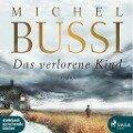 Das verlorene Kind - Michel Bussi
