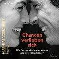 Chancen verlieben sich - Mathias Voelchert