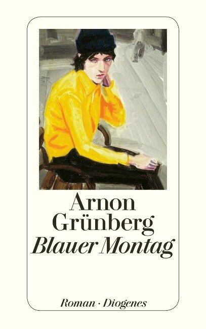 Blauer Montag - Arnon Grünberg