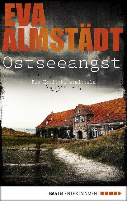 Ostseeangst - Eva Almstädt