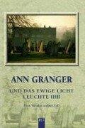 Und das ewige Licht leuchte ihr - Ann Granger