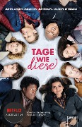 Tage wie diese - John Green, Maureen Johnson, Lauren Myracle