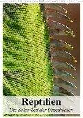 Reptilien. Die Schönheit der Urzeitwesen (Wandkalender 2018 DIN A2 hoch) Dieser erfolgreiche Kalender wurde dieses Jahr mit gleichen Bildern und aktualisiertem Kalendarium wiederveröffentlicht. - Elisabeth Stanzer
