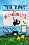 Hendlmord - Ida Ding