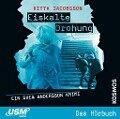 Svea Andersson 03: Eiskalte Drohung - Ritta Jacobsson