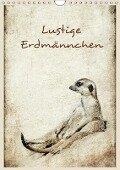 Lustige Erdmännchen (Wandkalender 2018 DIN A4 hoch) - Heike Hultsch