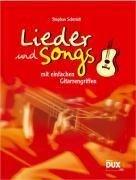 Lieder und Songs mit einfachen Gitarrengriffen - Stephan Schmidt