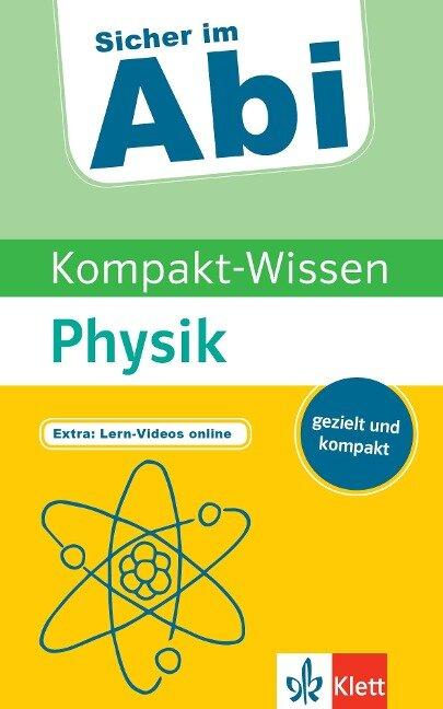 Sicher im Abi Kompakt-Wissen Physik -