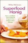 Superfood Honig - Mike McInnes