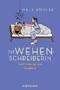 Die Wehenschreiberin - Maja Böhler, Annabel Dillig