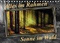 Alles im Rahmen - Sonne im Wald / Geburtstagskalender (Tischkalender 2017 DIN A5 quer) - Peter Roder