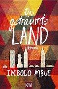 Das geträumte Land - Imbolo Mbue
