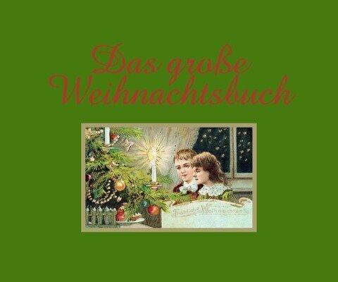 Das große Weihnachtsbuch - Traudl Kupfer