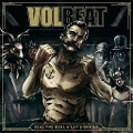 Volbeat, Seal the Deal & Let's Boogie -