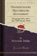 Oestreichische Militärische Zeitschrift, Vol. 2 - Unknown Author