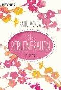 Die Perlenfrauen - Katie Agnew