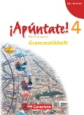¡Apúntate! - Ausgabe 2008 - Band 4 - Grammatisches Beiheft - Joachim Balser