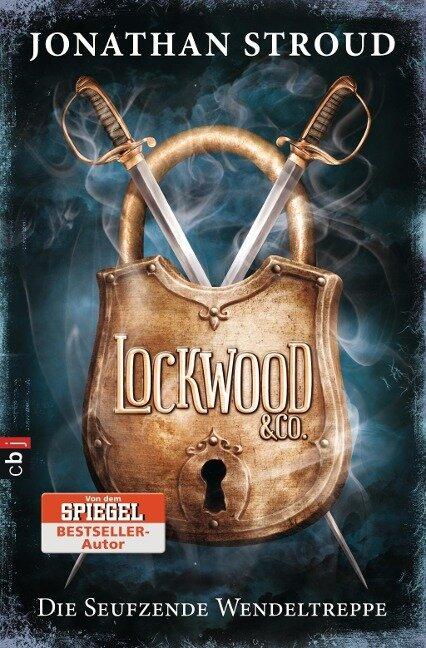 Lockwood & Co. 01 - Die Seufzende Wendeltreppe - Jonathan Stroud
