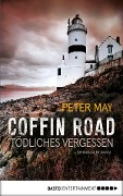 Coffin Road - Tödliches Vergessen - Peter May
