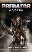 Predator: Armada - Tim Lebbon