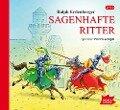 Sagenhafte Ritter - Ralph Erdenberger