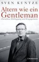 Altern wie ein Gentleman - Sven Kuntze