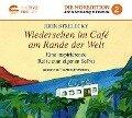 Wiedersehen im Café am Rande der Welt - John P. Strelecky