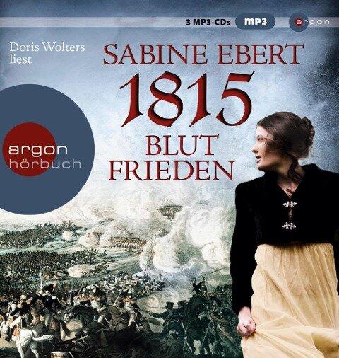 1815 - Blutfrieden - Sabine Ebert