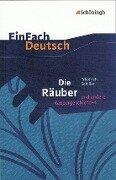 Die Räuber: Ein Schauspiel und andere Räubergeschichten. EinFach Deutsch Textausgaben - Friedrich von Schiller