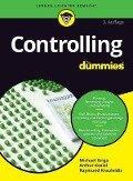 Controlling für Dummies - Michael Griga, Raymund Krauleidis, Arthur Johann Kosiol